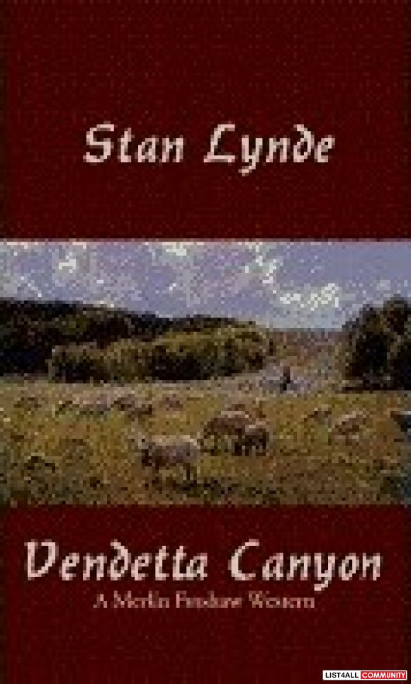 Vendetta Canyon (Kindle) ~  (Stan Lynde)