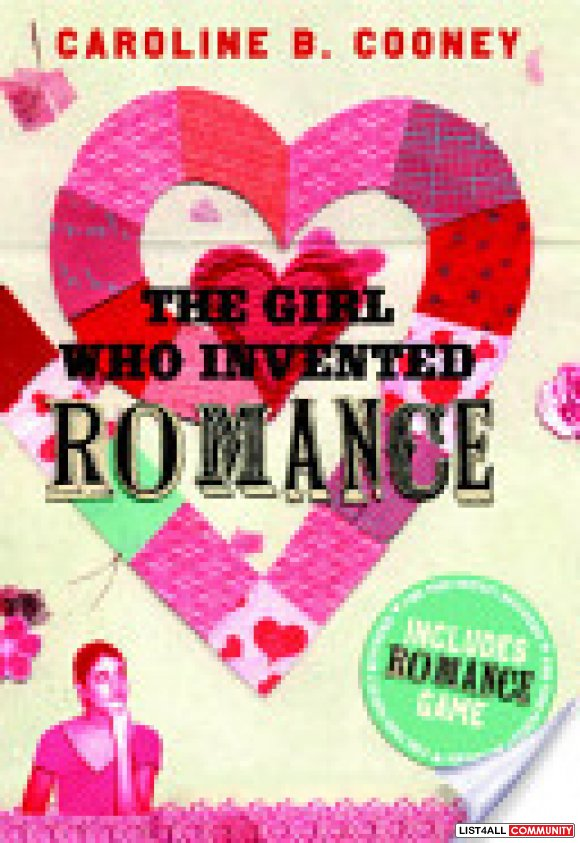 The Girl Who Invented Romance - Caroline B. Cooney