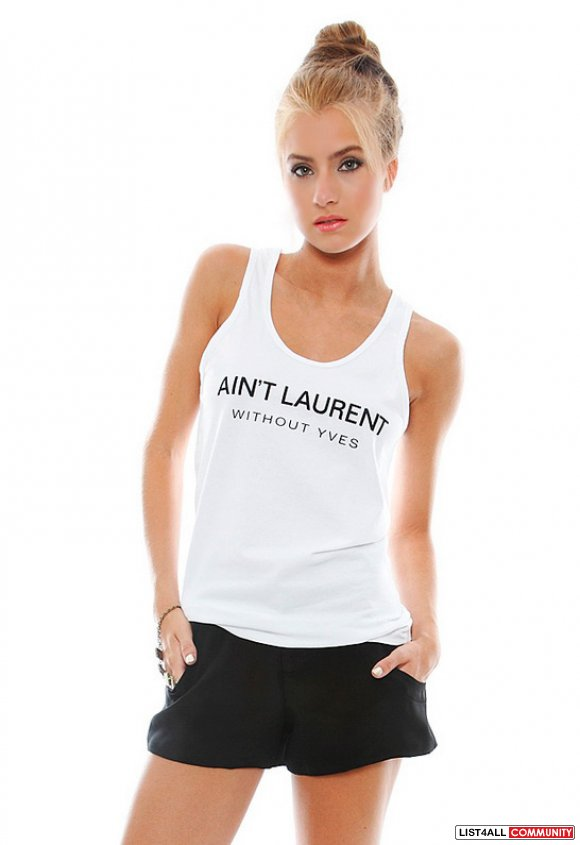 Ain't Laurent Without YVES Tank Top