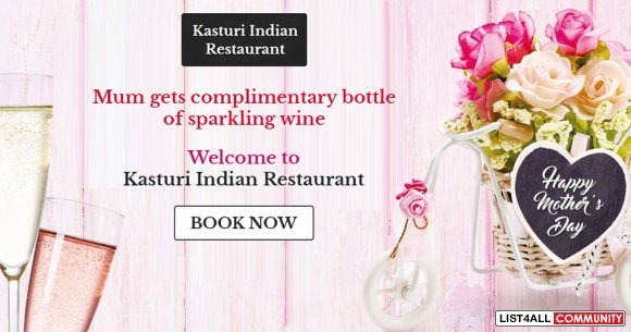 Celebrate Mother's Day at Kasturi Indian Restaurant
