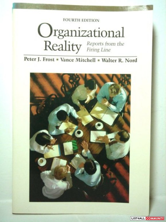 Organizational Reality: Reports from the Firing Line
