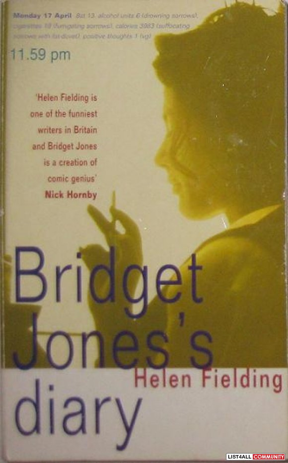 Bridget Jones's Diary, by Helen Fielding