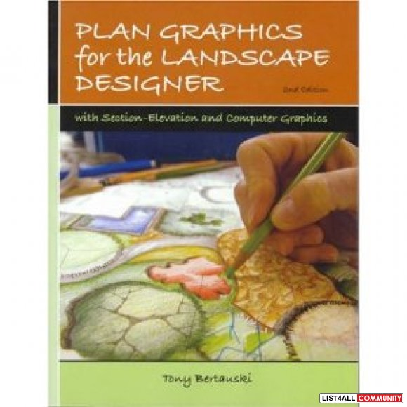 Plan Graphics for the Landscape Designer (2nd edition) by Tony Bertaus